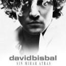 David Bisbal: álbum Sin mirar atrás