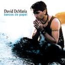 Discografía de David DeMaria: Barcos de papel