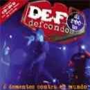 Discografía de Def Con Dos: 6 Dementes Contra el Mundo