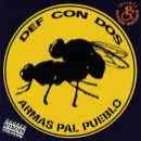 Def Con Dos: álbum Armas pal pueblo