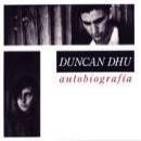 Discografía de Duncan Dhu: Autobiografía