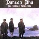 Duncan Dhu: álbum Por tierras escocesas