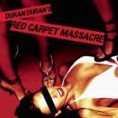 Discografía de Duran Duran: Red Carpet Massacre