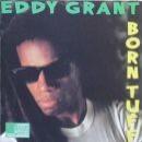 Discografía de Eddy Grant: Born Tuff