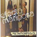 Efecto mariposa: álbum Metamorfosis