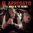 Discografía de El Arrebato: La Música de Tus Tacones
