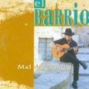 Discografía de El Barrio: Mal de amores
