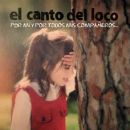 Discografía de El canto del loco: Por Mí y por Todos Mis Compañeros...