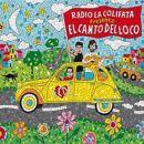 Discografía de El canto del loco: Radio la Colifata Presenta: El Canto del Loco