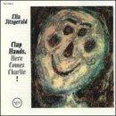 Discografía de Ella Fitzgerald: Clap Hands, Here Comes Charlie! + 9 bonus tracks