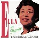 Discografía de Ella Fitzgerald: Ella in Rome: The Birthday Concert