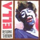 Discografía de Ella Fitzgerald: Ella Returns to Berlin