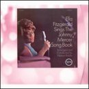 Ella Fitzgerald - Sings the Johnny Mercer Song Book