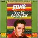 Discografía de Elvis Presley: Fun in Acapulco