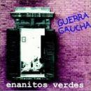 Discografía de Enanitos verdes: Guerra Gaucha