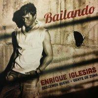 Canción  Bailando de Enrique Iglesias
