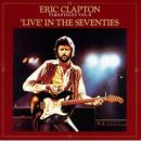 Eric Clapton - Time Pieces Vol. 2: Live In The 70s