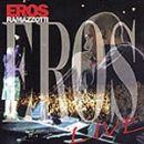 Discograf�a de Eros Ramazzotti: Eros live