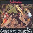 Discografía de Extremoduro: Somos unos animales