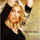 Discografía de Faith Hill: Breathe