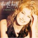 Discografía de Faith Hill: It Matters to Me