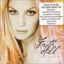 Faith Hill: álbum There You'll Be: The Best of Faith Hill