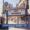 Discografía de Faithless: Sunday 8pm