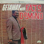 Discografía de Fats Domino: Getaway with Fats Domino