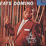 Discografía de Fats Domino: The Fabulous Mr. D