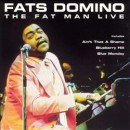 Fats Domino - The Fat Man Live