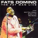 Discografía de Fats Domino: The Fat Man Live