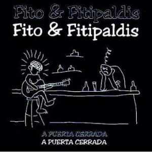 Discografía de Fito y Fitipaldis: A puerta cerrada