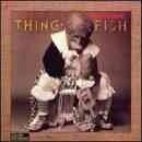 Discografía de Frank Zappa: Thing-Fish