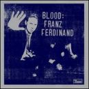 Franz Ferdinand: álbum Blood