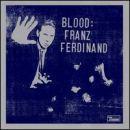 Discografía de Franz Ferdinand: Blood