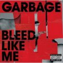 Discograf�a de Garbage: Bleed Like Me