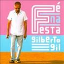 Discografía de Gilberto Gil: Fé Na Festa