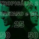 Discografía de Gilberto Gil: Tropicália 2