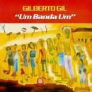 Discografía de Gilberto Gil: Um Banda Um