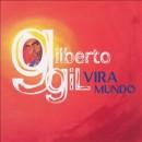 Discografía de Gilberto Gil: Vira Mundo