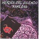 Discografía de Héroes del silencio: Rarezas