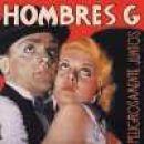 Discografía de Hombres G: Peligrosamente juntos