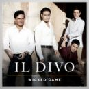 Discografía de Il Divo: Wicked game