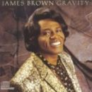 Discografía de James Brown: Gravity