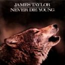 Discografía de James Taylor: Never Die Young