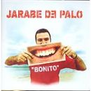 Discografía de Jarabe de palo: Bonito