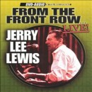 Discografía de Jerry Lee Lewis: From the Front Row: Live