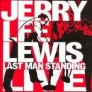 Discografía de Jerry Lee Lewis: Last Man Standing Live
