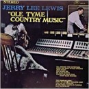 Discografía de Jerry Lee Lewis: Ole Tyme Country Music