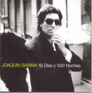 Discografía de Joaquín Sabina: 19 Dias Y 500 Noches